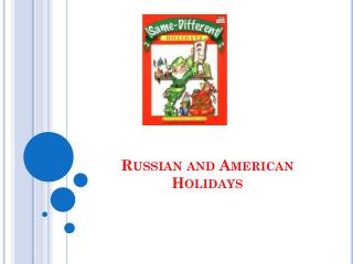 Russian and American Holidays