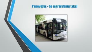 Panevėžys  - be maršrutinių taksi