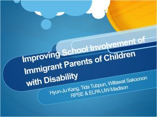 Improving School Involvement of Immigrant Parents of Children with Disability