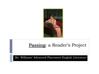 Passing : a Reader's Project