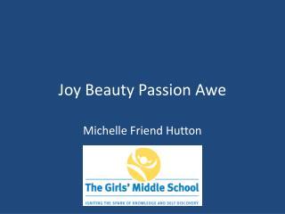 Joy Beauty Passion Awe