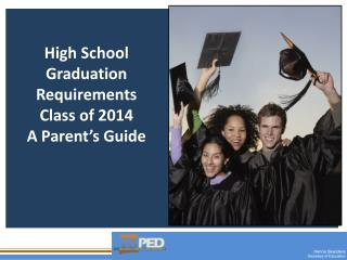 High School Graduation Requirements Class of 2014 A Parent's Guide