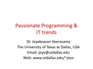Passionate Programming &  IT trends