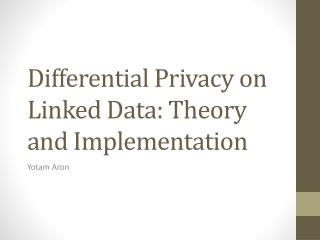 Differential Privacy on Linked Data: Theory and Implementation