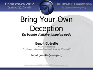 Bring Your Own Deception Du  besoin d'affaire jusqu'au  code