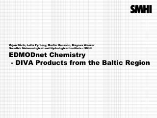 EDMODnet  Chemistry  - DIVA  Products from the Baltic  Region