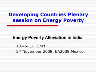 Developing Countries Plenary session on Energy Poverty