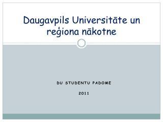 Daugavpils Universitāte un reģiona nākotne