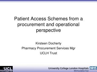 Patient Access Schemes from a procurement and operational perspective