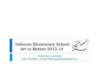 Osborne Elementary School Art in Motion 2013-14