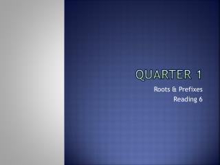 Quarter 1
