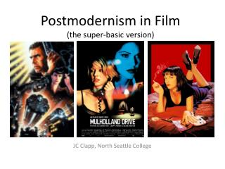Postmodernism in Film (the super-basic version)