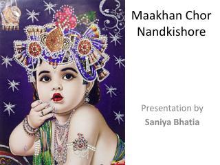 Maakhan Chor Nandkishore