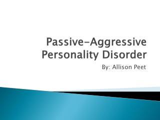 PPT - Assertive vs. Passive-Aggressive PowerPoint ...