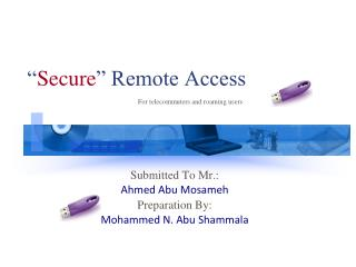 """ Secure "" Remote Access"