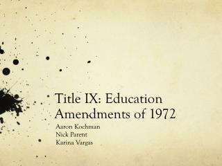Title IX: Education Amendments of 1972