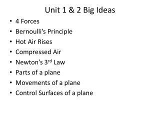 Unit 1 & 2 Big Ideas