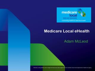 Medicare Local eHealth