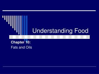 Understanding Food