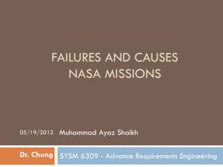 Failures And causes nasa  missions