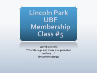 Lincoln Park UBF Membership Class #5