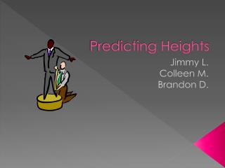 Predicting Heights