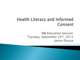 Health Literacy and Informed Consent
