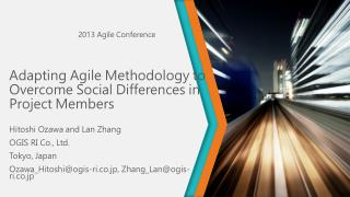 Adapting Agile Methodology to Overcome  Social Differences  in Project Members