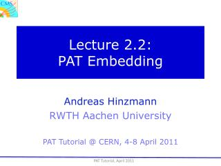 Lecture 2.2: PAT Embedding