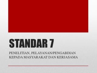 STANDAR 7