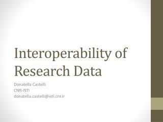 Interoperability of Research Data