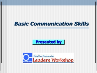 WORKSHOP  ON   EFFECTIVE COMMUNICATION SKILLS