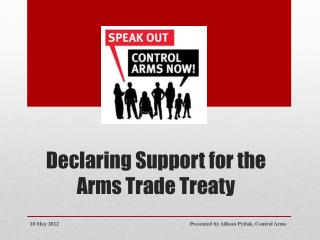 Declaring Support for the Arms Trade Treaty