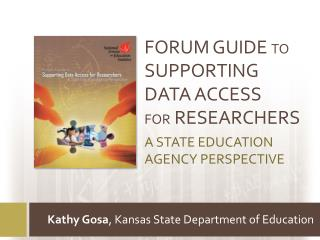 Forum Guide  to Supporting Data Access  for  Researchers A State Education  Agency  Perspective