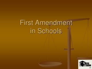 First Amendment in Schools