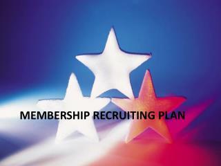 Membership  recruiting plan