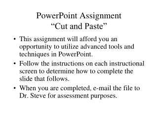"PowerPoint Assignment ""Cut and Paste"""