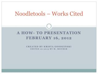 Noodletools  � Works Cited