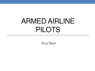 Armed airline pilots