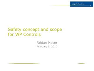 Safety concept and scope  for WP Controls