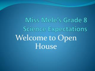 Miss  Mele's  Grade 8 Science Expectations