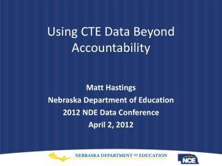 Using CTE Data Beyond Accountability
