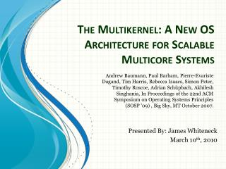 The Multikernel: A New OS Architecture for Scalable Multicore Systems