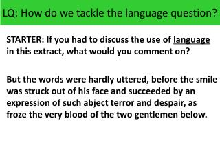 LQ: How do we tackle the language question?
