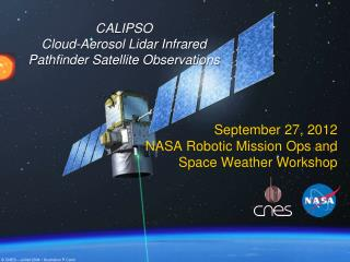 CALIPSO  Cloud-Aerosol  Lidar  Infrared Pathfinder Satellite Observations