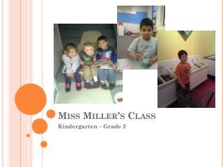 Miss Miller's Class