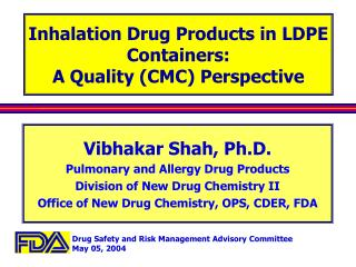 Inhalation Drug Products in LDPE Containers: A Quality CMC Perspective