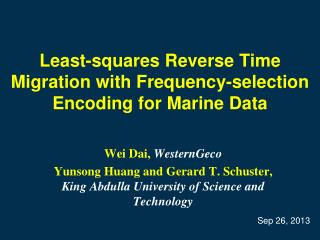 Least-squares Reverse Time Migration with Frequency-selection Encoding for Marine Data