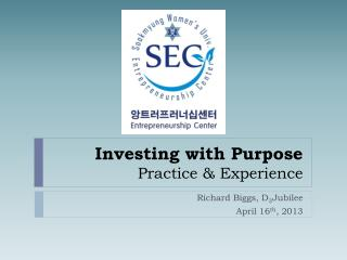 Investing with Purpose Practice & Experience