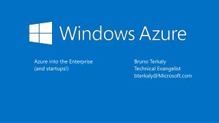 Azure  into the Enterprise (and startups !)